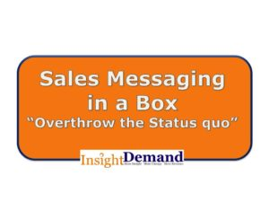 Sales Messaging in a Box
